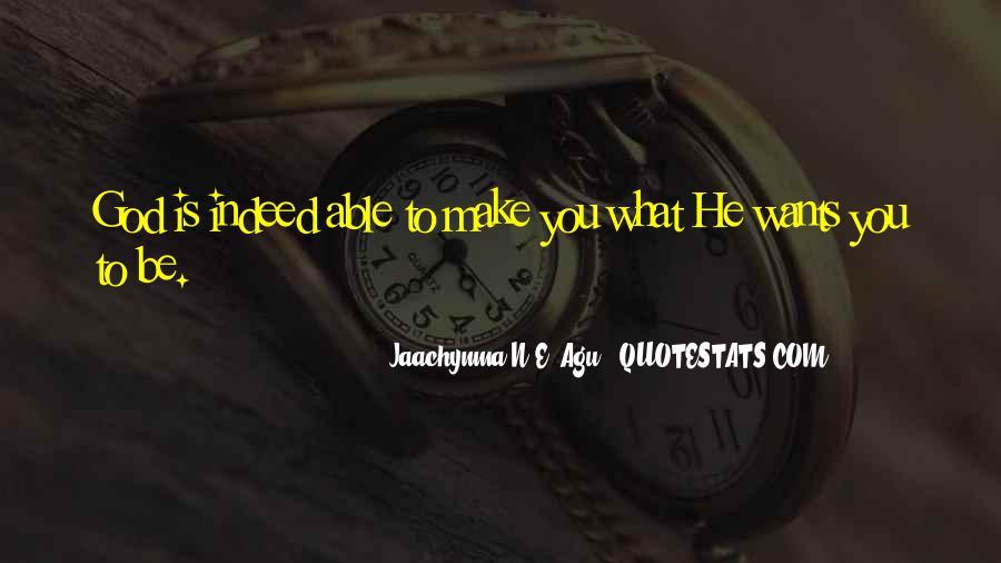 Jaachynma N E Agu Quotes #1334269