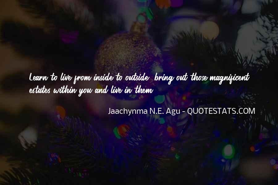 Jaachynma N E Agu Quotes #84404