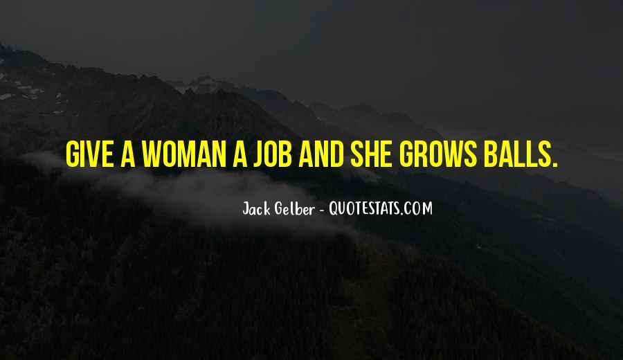 Jack Gelber Quotes #1862718