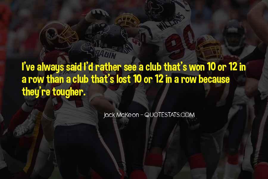 Jack Mckeon Quotes #1148650