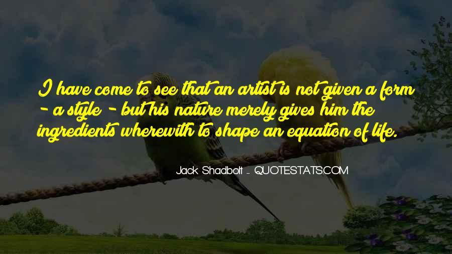 Jack Shadbolt Quotes #1339107