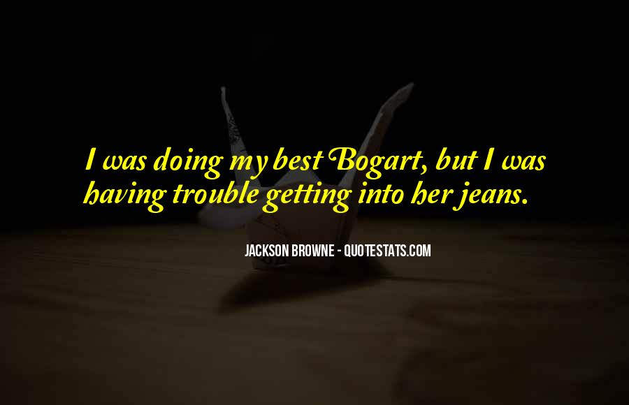 Jackson Browne Quotes #1110570