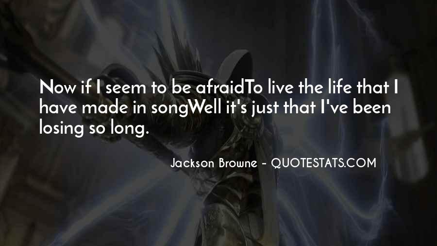Jackson Browne Quotes #1135751