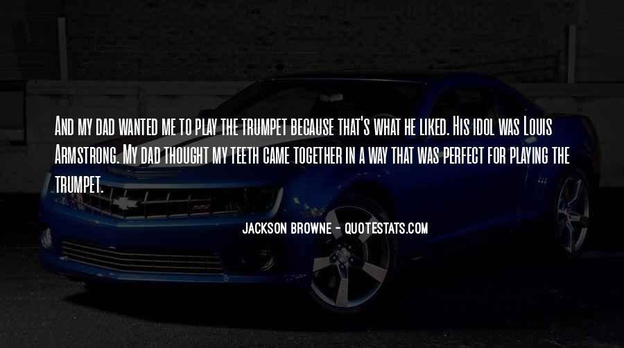 Jackson Browne Quotes #1142705