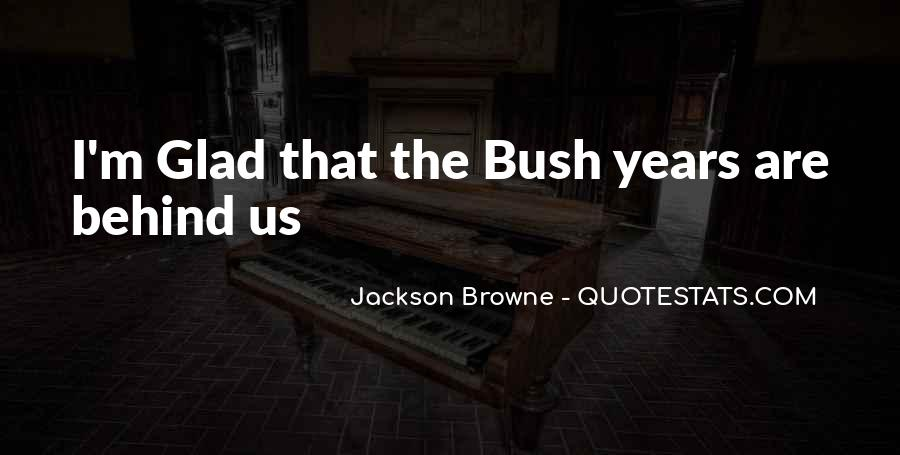 Jackson Browne Quotes #1635441