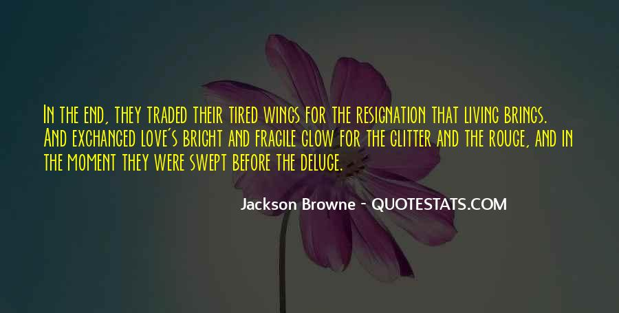 Jackson Browne Quotes #1656410