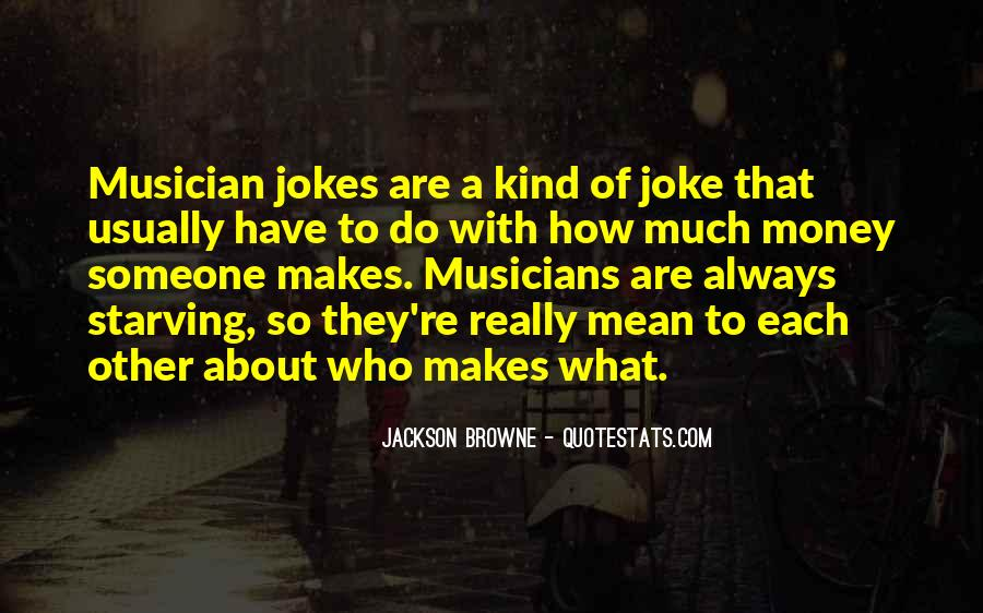 Jackson Browne Quotes #420696