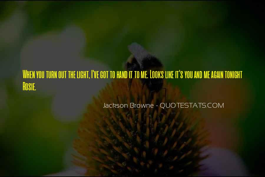 Jackson Browne Quotes #54348