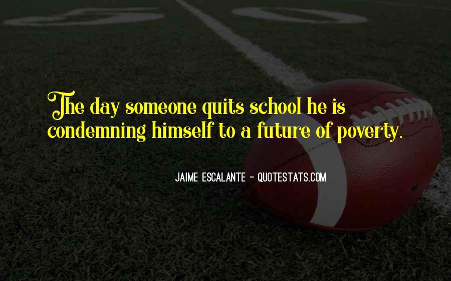 Jaime Escalante Quotes #580523