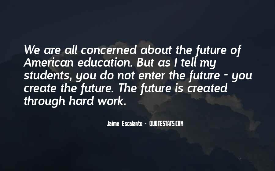 Jaime Escalante Quotes #687730