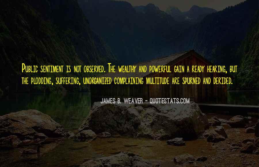 James B Weaver Quotes #1115278