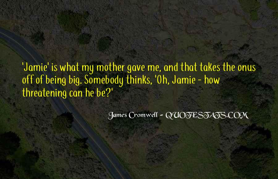 James Cromwell Quotes #85241