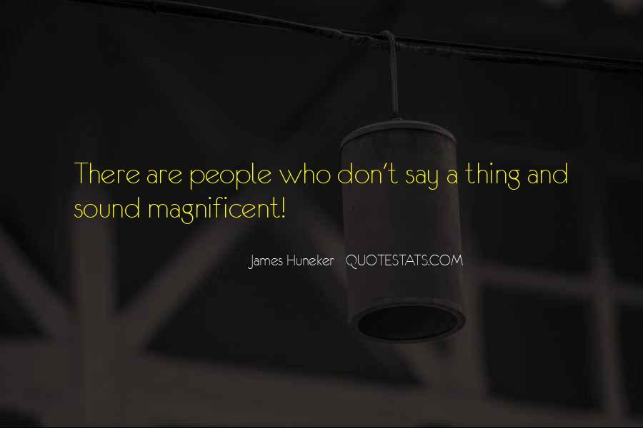 James Huneker Quotes #1822723