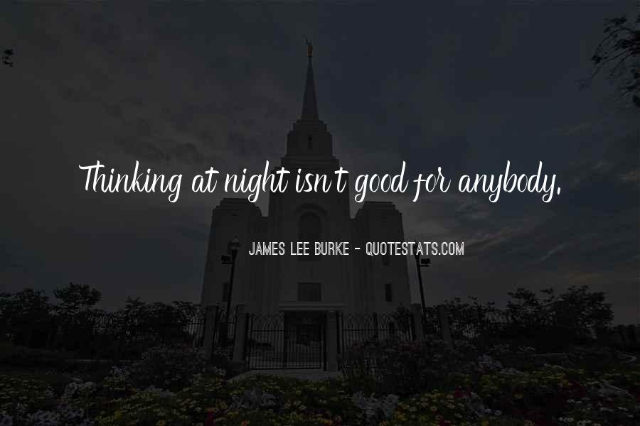 James Lee Burke Quotes #1100696