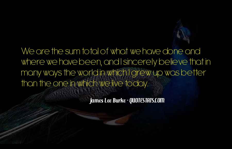 James Lee Burke Quotes #1183477