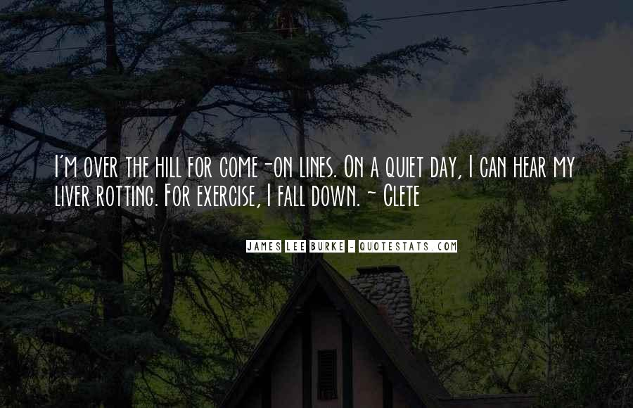 James Lee Burke Quotes #1237304