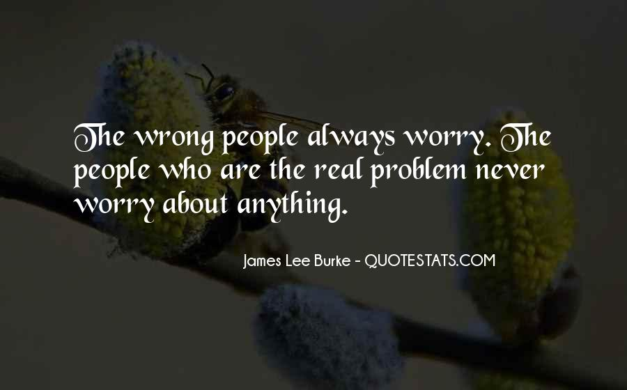 James Lee Burke Quotes #1241852