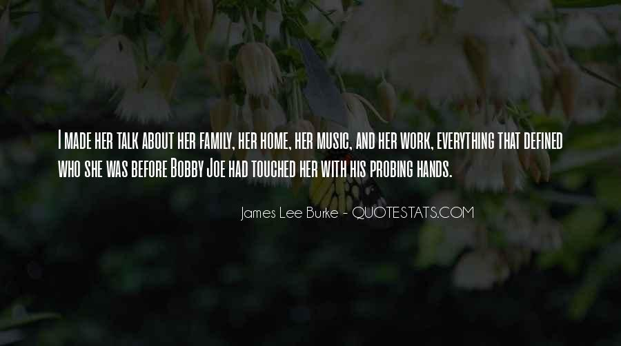 James Lee Burke Quotes #240644