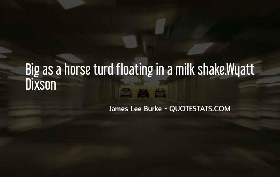 James Lee Burke Quotes #263852