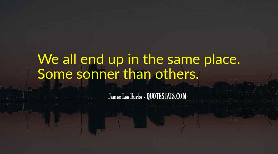 James Lee Burke Quotes #324969