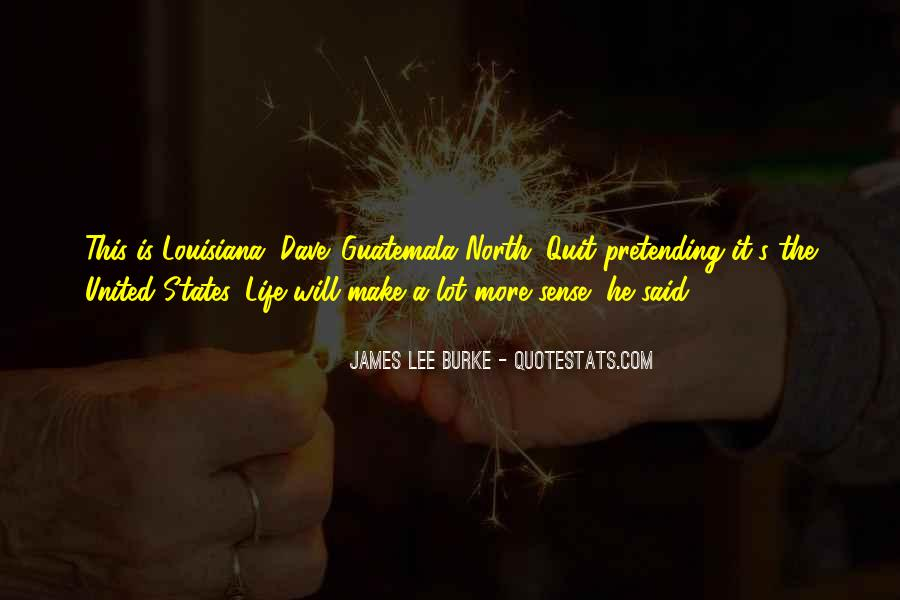 James Lee Burke Quotes #422371