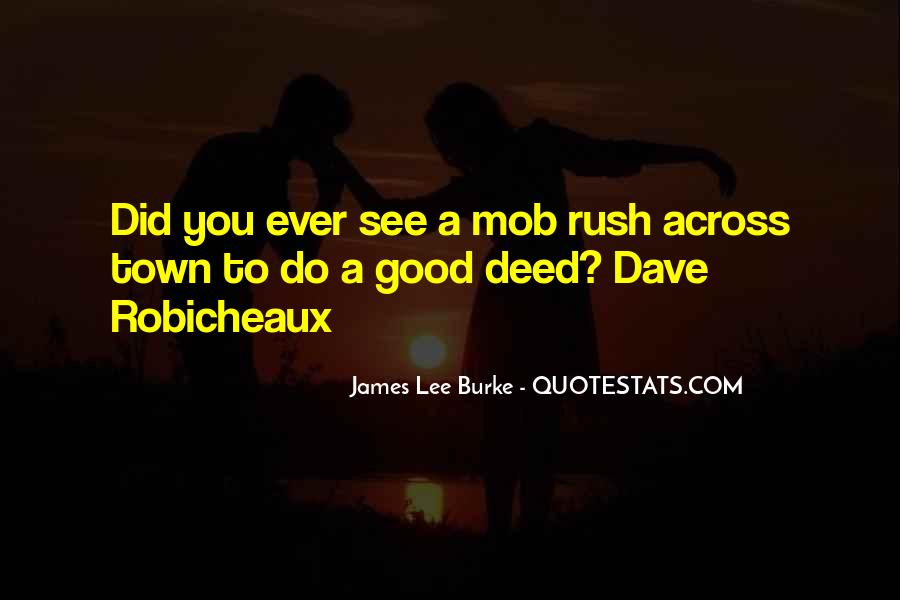 James Lee Burke Quotes #5417