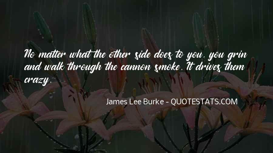 James Lee Burke Quotes #549154