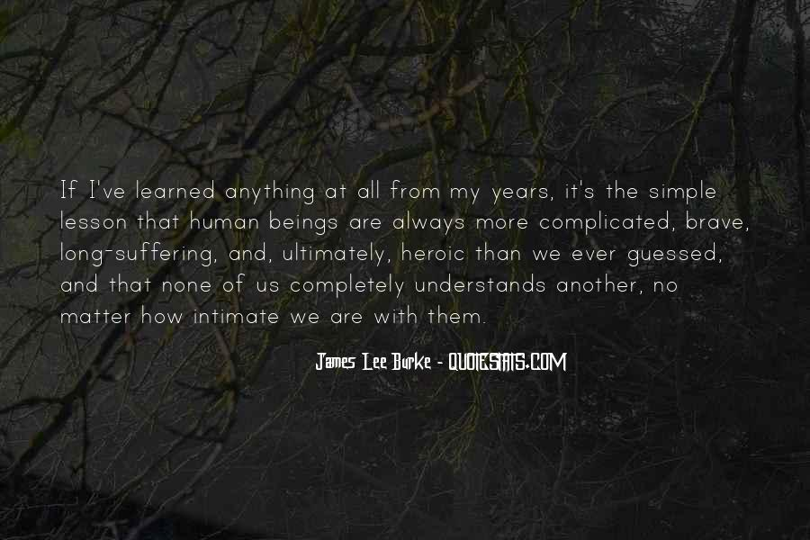 James Lee Burke Quotes #707914