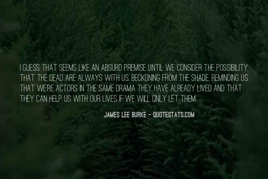 James Lee Burke Quotes #730430