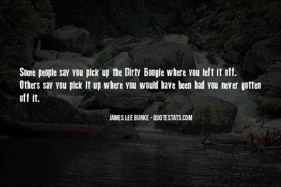James Lee Burke Quotes #739038