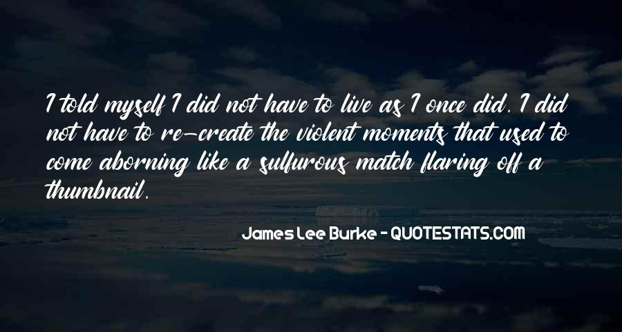 James Lee Burke Quotes #768096
