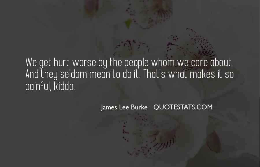 James Lee Burke Quotes #815448