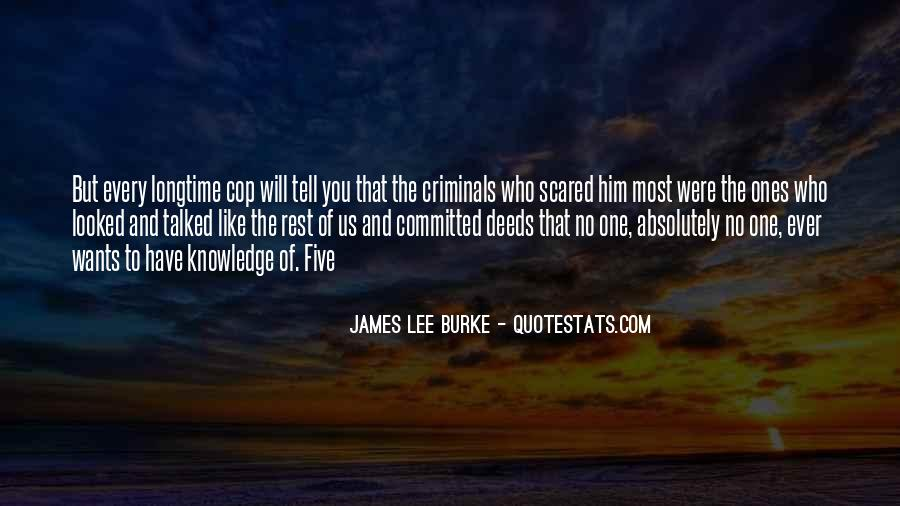 James Lee Burke Quotes #874382
