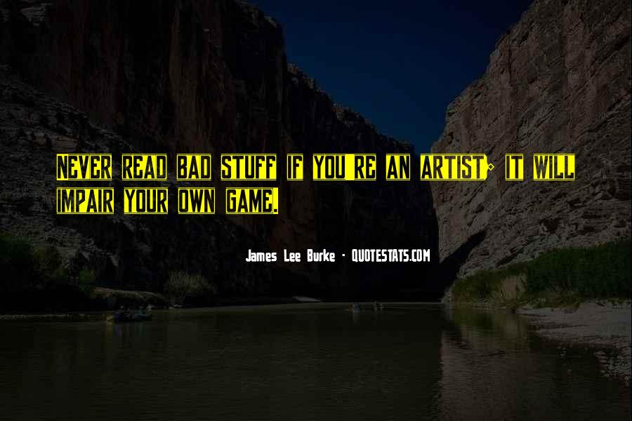 James Lee Burke Quotes #883871