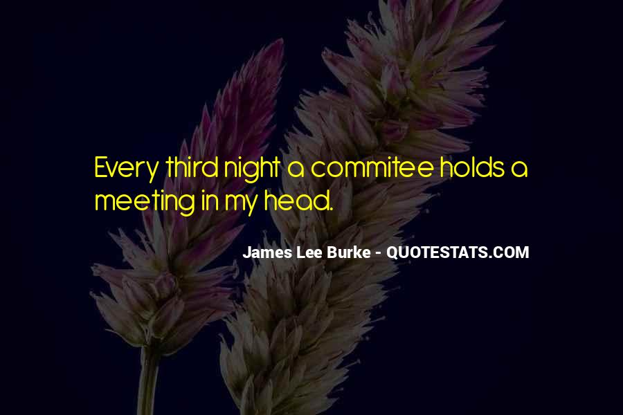 James Lee Burke Quotes #8891