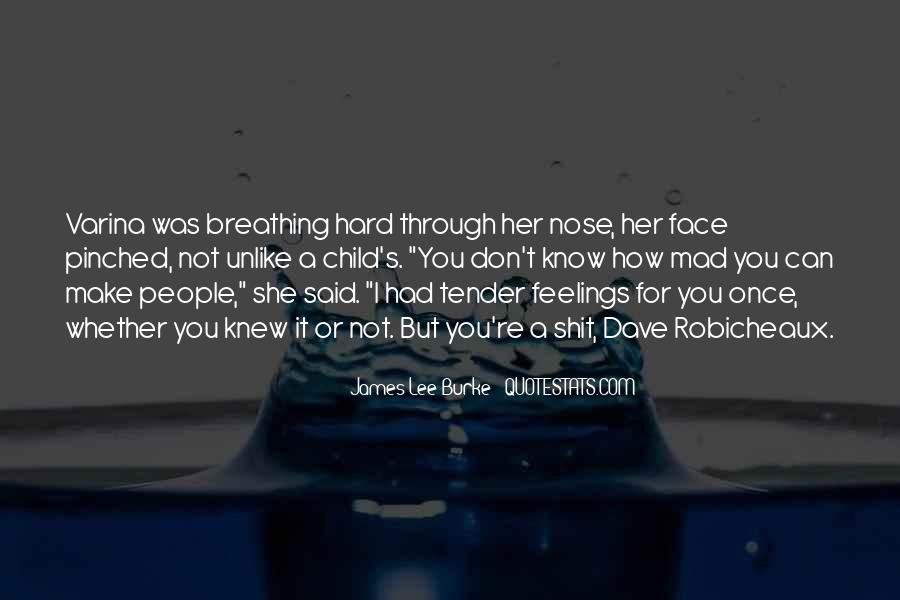 James Lee Burke Quotes #907576
