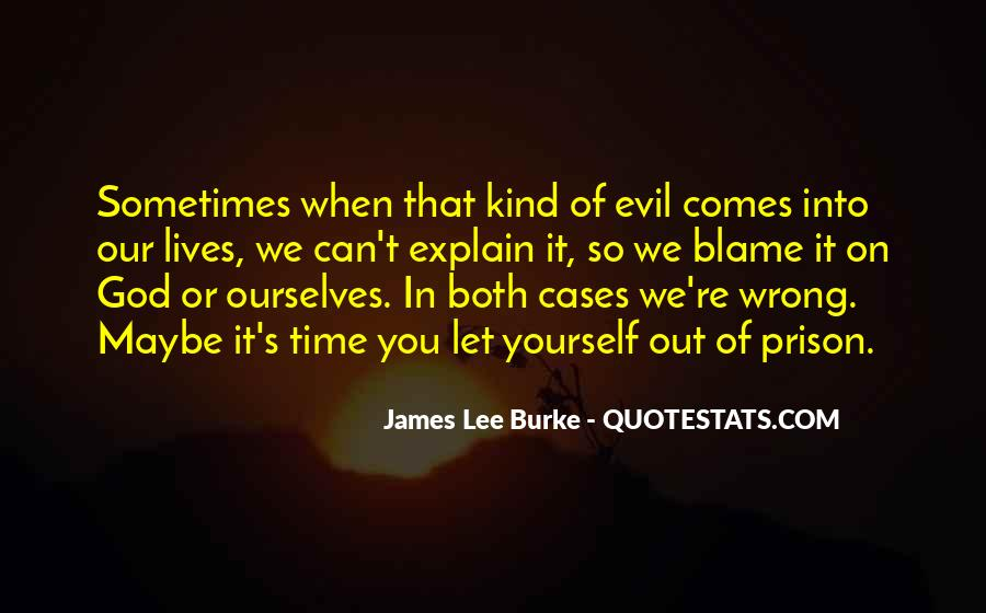 James Lee Burke Quotes #92653