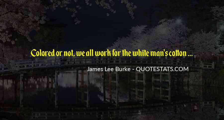 James Lee Burke Quotes #990195