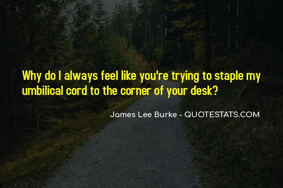 James Lee Burke Quotes #990973