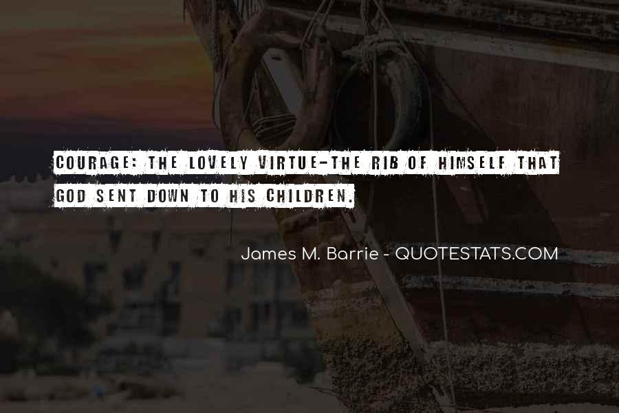 James M Barrie Quotes #1169383