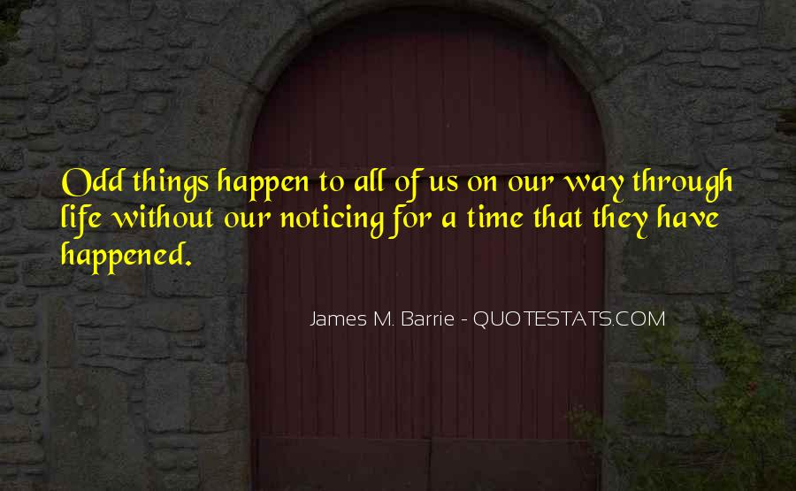 James M Barrie Quotes #1233286
