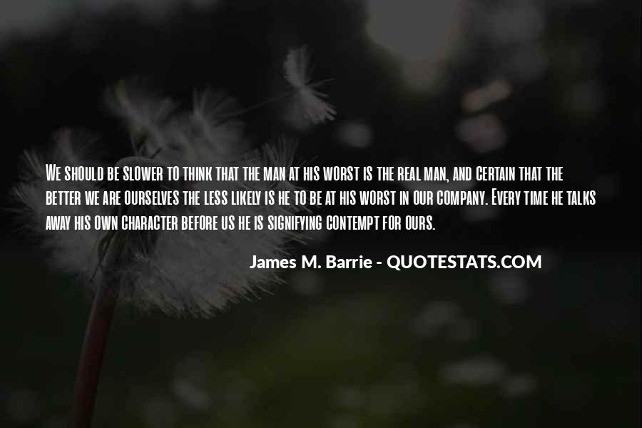 James M Barrie Quotes #1243355
