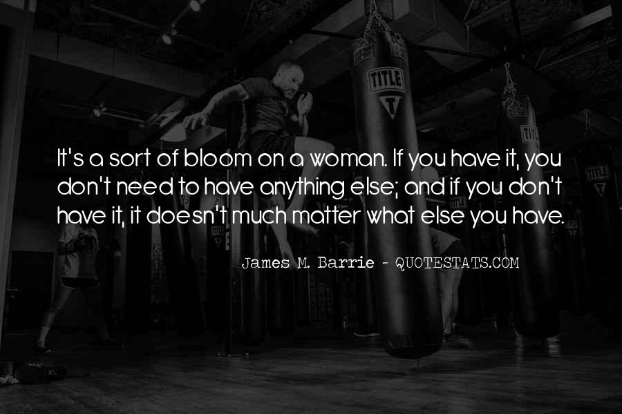 James M Barrie Quotes #1273845