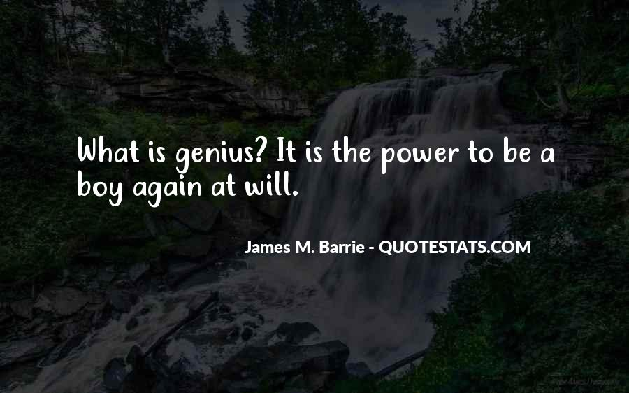 James M Barrie Quotes #1425735