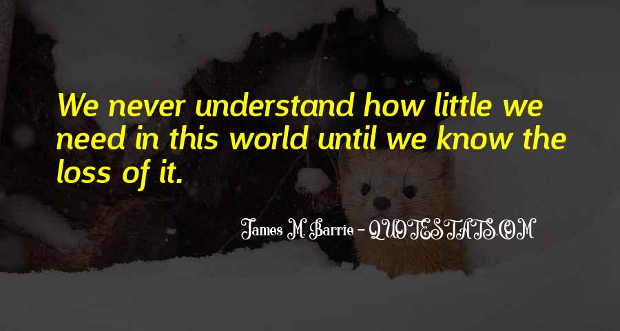 James M Barrie Quotes #1445936