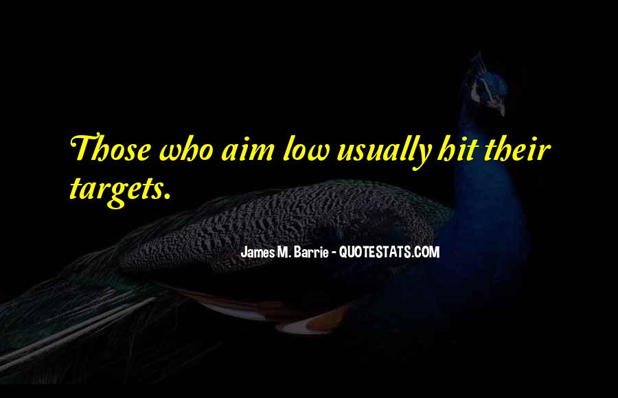 James M Barrie Quotes #1504880