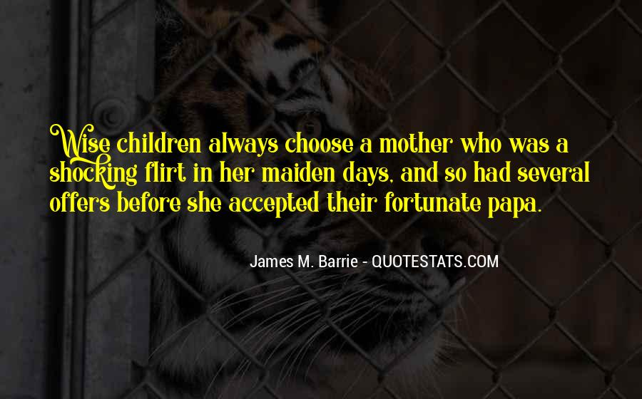 James M Barrie Quotes #1540600