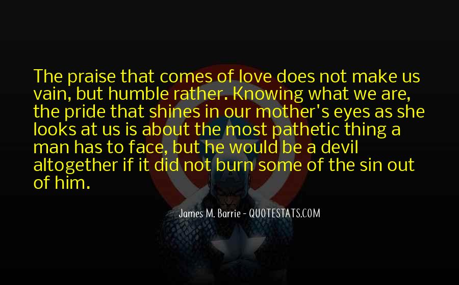 James M Barrie Quotes #1757476