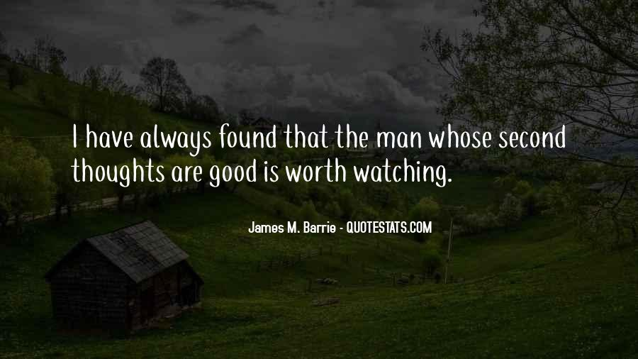 James M Barrie Quotes #1783965