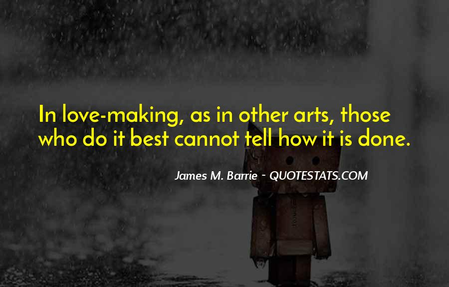 James M Barrie Quotes #184984
